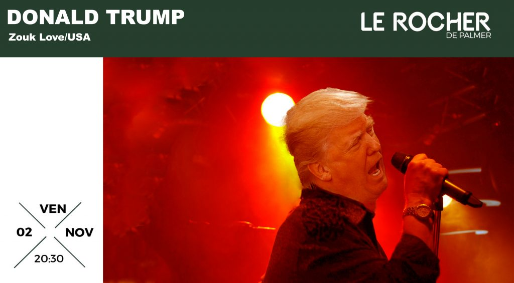 Donald Trump en concert au Rocher de Palmer